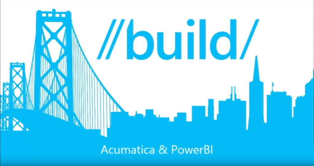 Acumatica Integration with Power BI Demoed at Microsoft Build Conference