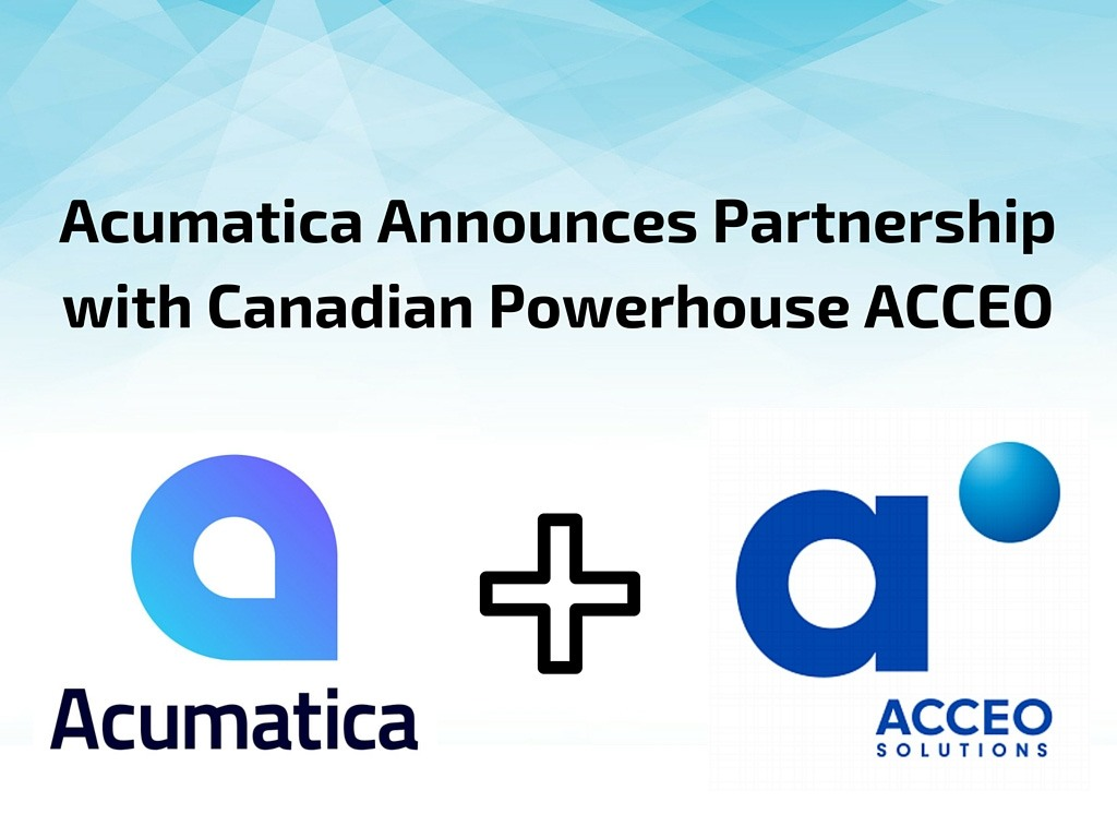 The Proof is in the Partners: Acumatica Announces Partnership with Canadian IT Powerhouse ACCEO