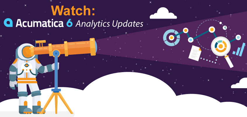 Watch: Acumatica 6 Analytics Updates