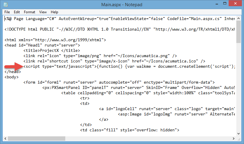 To add the snippet, open main.aspx using an editor such as Notepad and copy/paste your code as illustrated below.