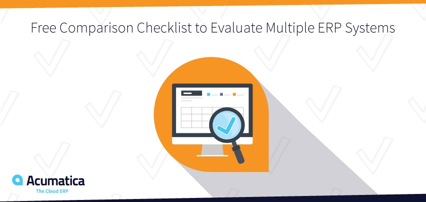 Free Comparison Checklist to Evaluate Multiple ERP Systems