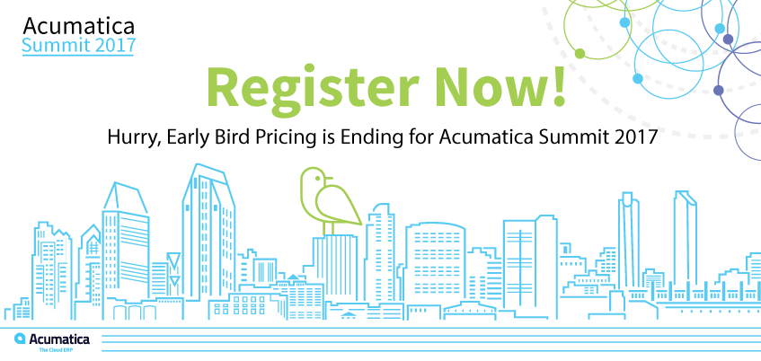 Register Now! Hurry, Early Bird Pricing is Ending for Acumatica Summit 2017