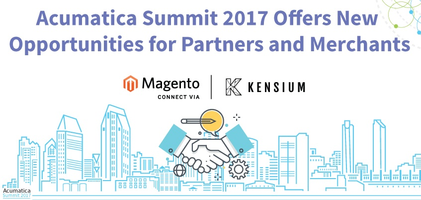 Acumatica Summit 2017 Offers New Opportunities for Partners and Merchants
