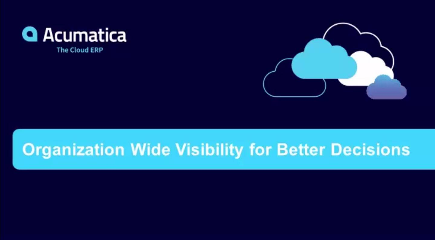 Company Wide Visibility for Better Decisions