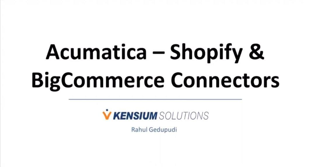 Shopify Connector and BigCommerce Connector for Acumatica