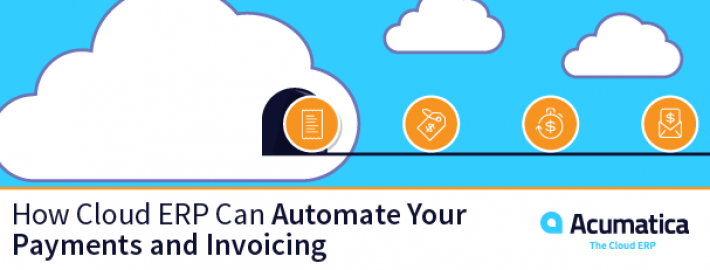How Cloud ERP Can Automate Your Payments and Invoicing