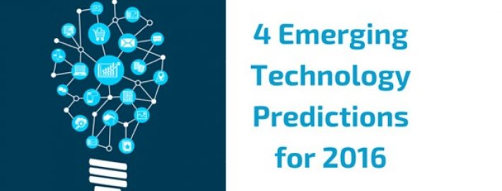 4 Emerging Technology Predictions for 2016