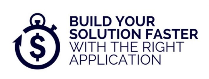 Build Your Solution Faster with the Right Application Framework