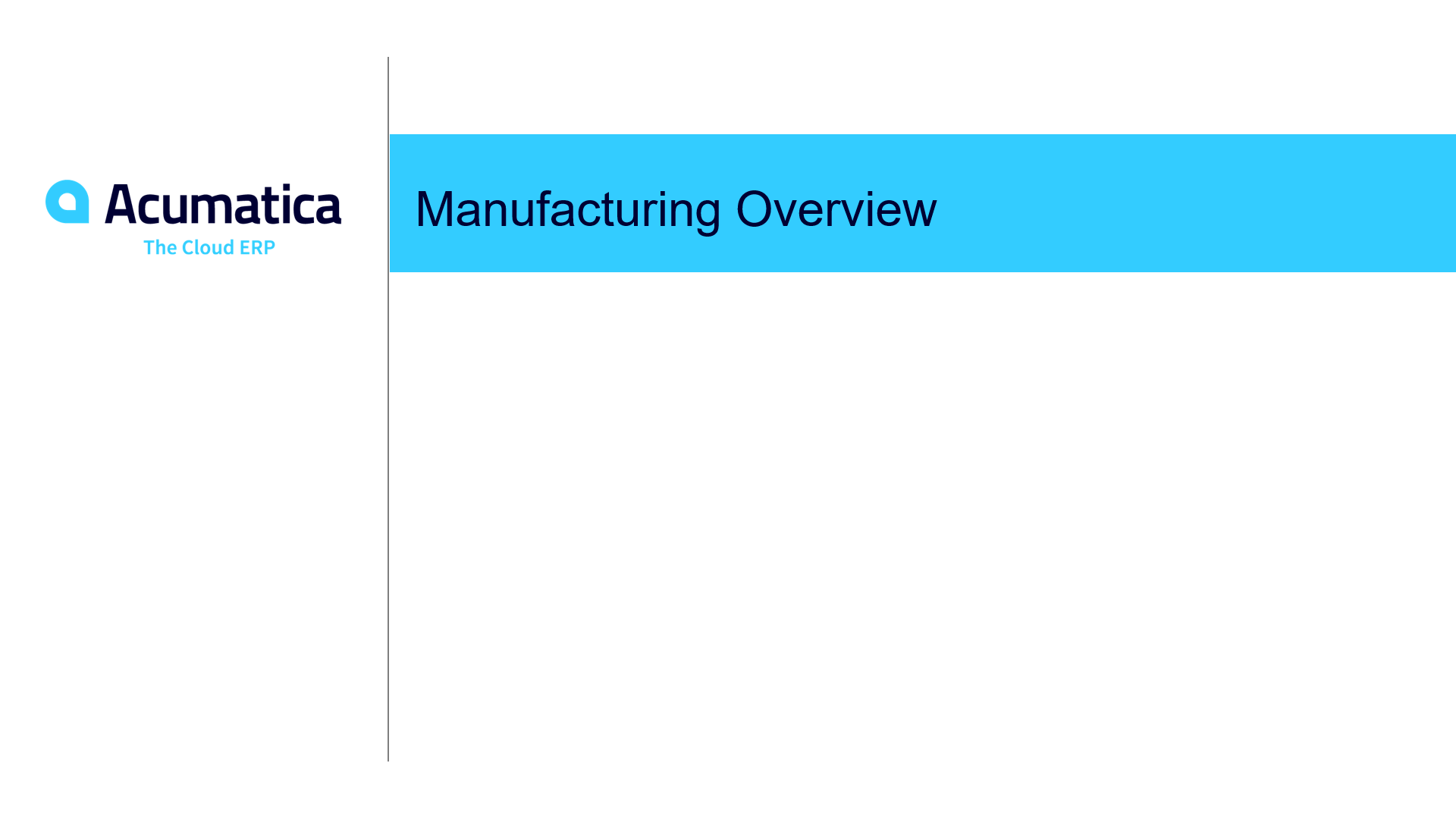 Acumatica's Manufacturing Suite Overview