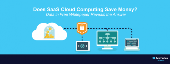 Does SaaS Cloud Computing Save Money? Data in Free Whitepaper Reveals the Answer
