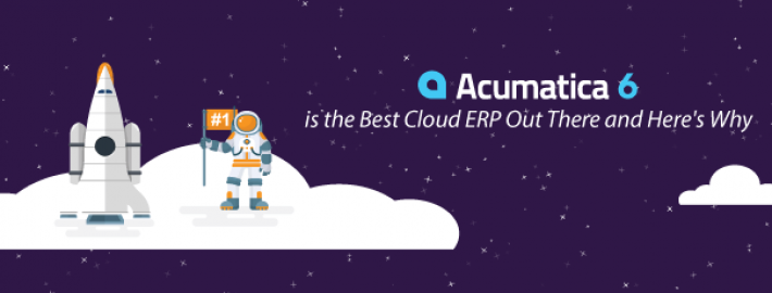 Acumatica 6 is the Best Cloud ERP Out There - Here's Why