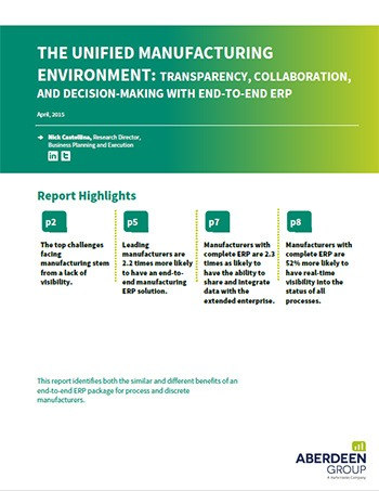 The Unified Manufacturing Environment: Transparency, Collaboration, and Decision-Making with End-to-End ERP