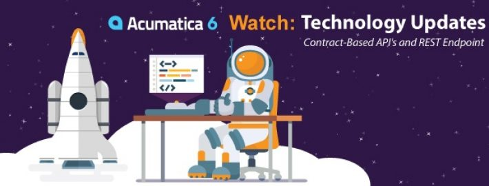 Watch: Acumatica 6 Technology Updates - Contract-Based API's and REST Endpoint