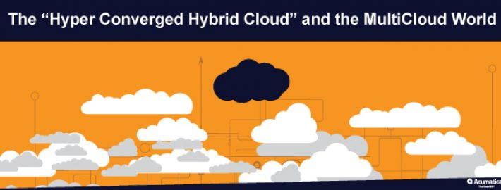 """The """"Hyper Converged Hybrid Cloud"""" and the MultiCloud World"""