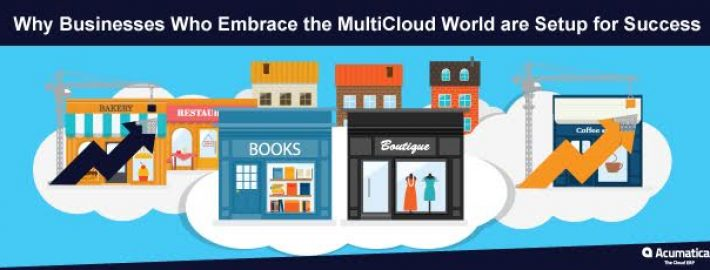 Why Businesses Who Embrace the Multi-Cloud World are Setup for Success