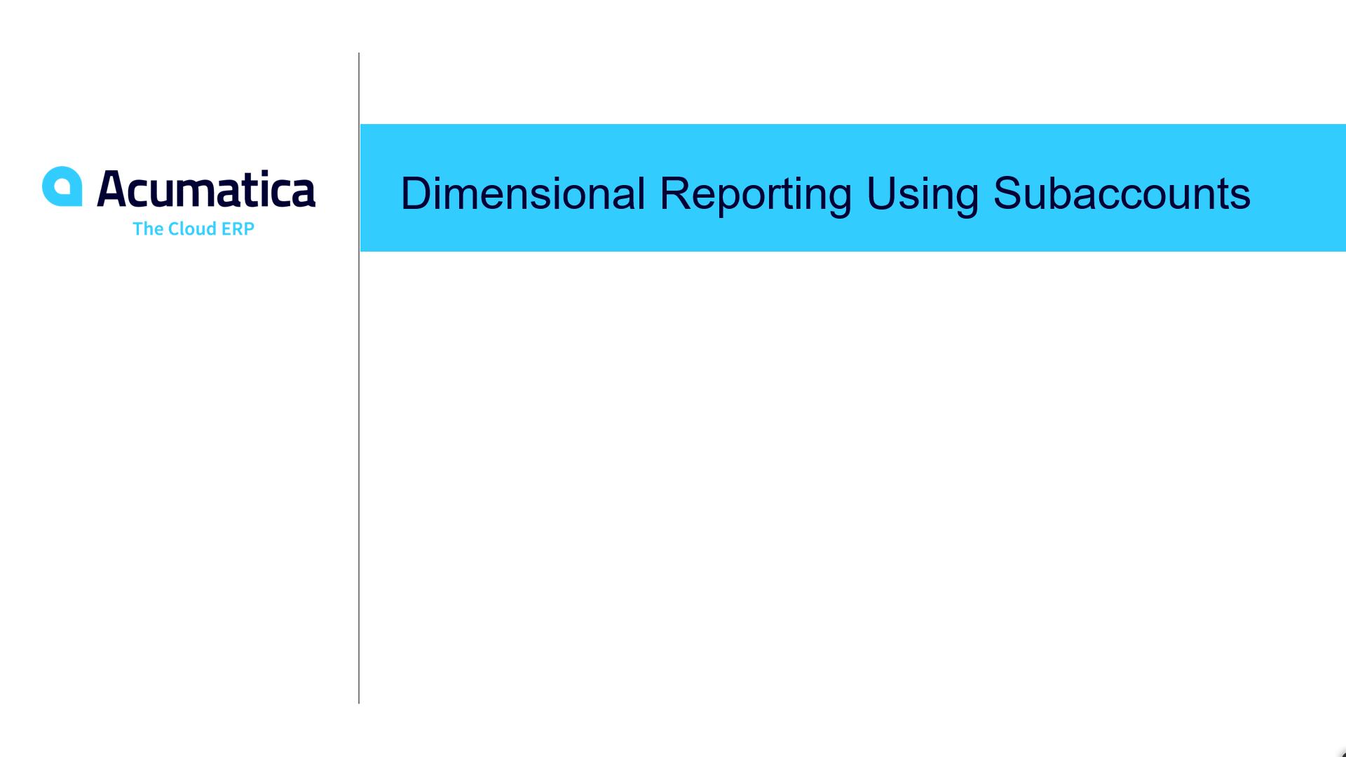 Dimensional Reporting Using Subaccounts