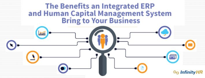 The Benefits an Integrated ERP and Human Capital Management System Bring to Your Business