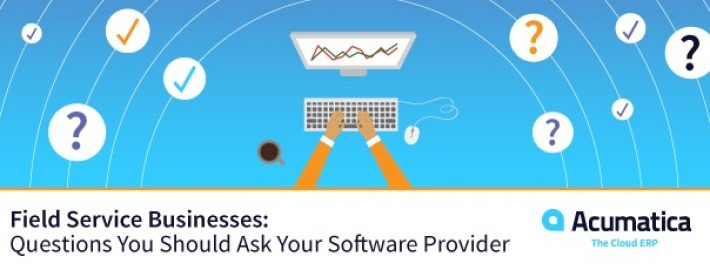 Field Service Business: Questions You Should Ask Your Software Provider