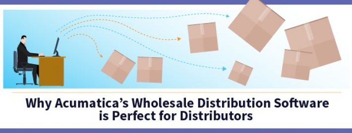 Why Acumatica's Wholesale Distribution Software is Perfect for Distributors