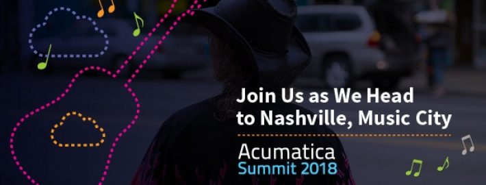 Acumatica Summit 2018: Join Us as We Head to Nashville, Music City