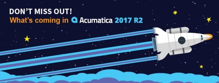 Don't Miss Out: What's Coming in Acumatica 2017 R2