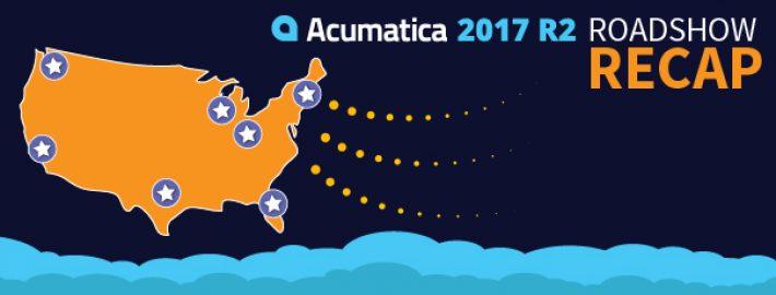 Acumatica 2017 R2 Roadshow Events Recap