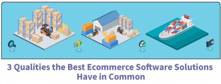 3 Qualities the Best Ecommerce Software Solutions Have in Common