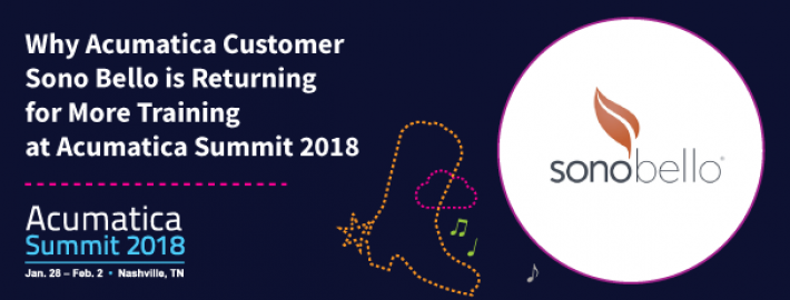 Why Acumatica Customer Sono Bello is Returning for More Training at Acumatica Summit 2018