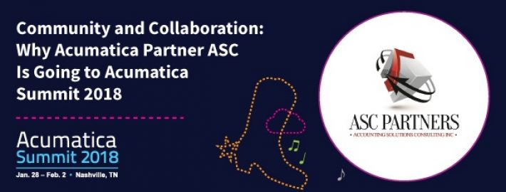 Community and Collaboration: Why Acumatica Partner ASC Is Going to Acumatica Summit 2018