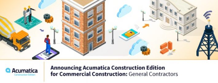 Announcing Acumatica Construction Edition for Commercial Construction: General Contractors