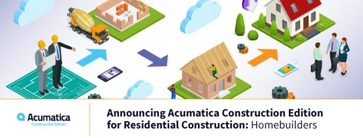 Announcing Acumatica Construction Edition for Residential Construction: Homebuilders