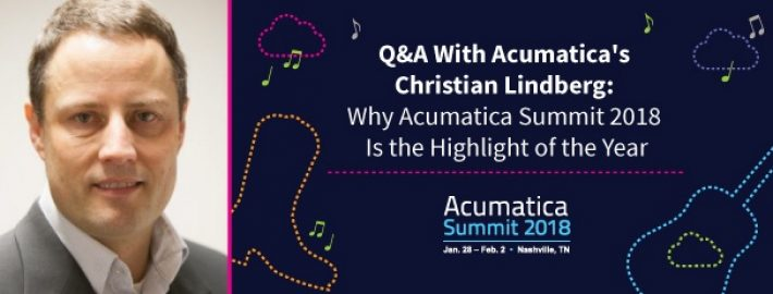 Q&A With Acumatica's Christian Lindberg: Why Acumatica Summit 2018 Is the Highlight of the Year