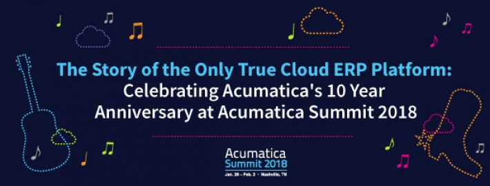 The Story of the Only True Cloud ERP Platform: Celebrating Acumatica's 10 Year Anniversary at Acumatica Summit 2018