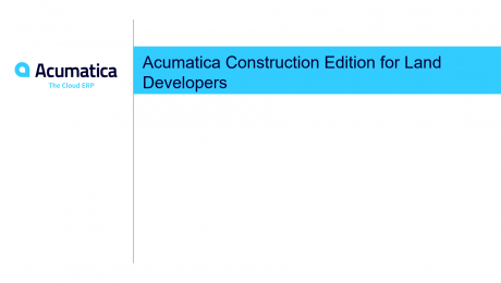 Acumatica Construction Edition for Land Developers