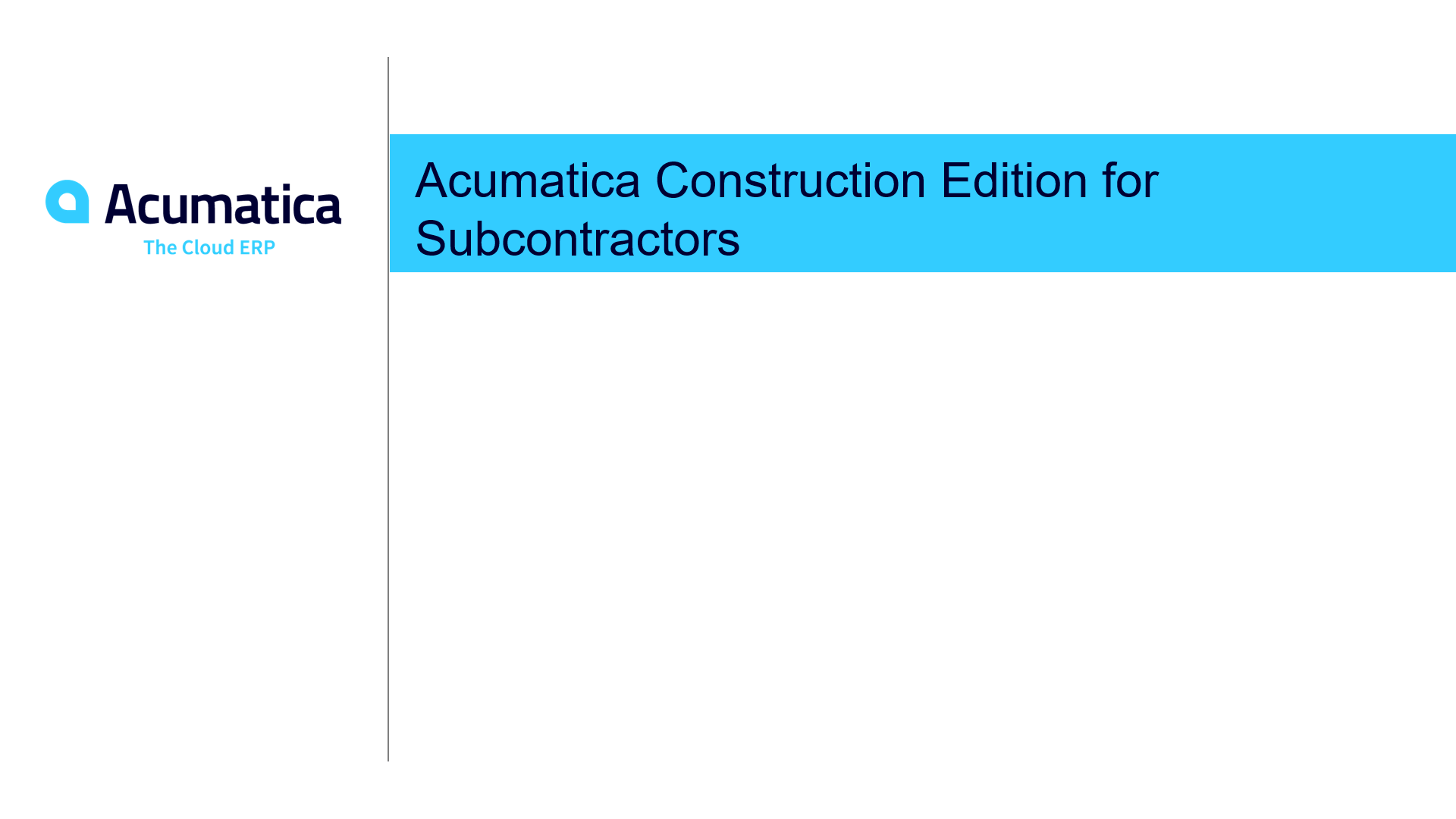 Acumatica Construction Edition for Subcontractors
