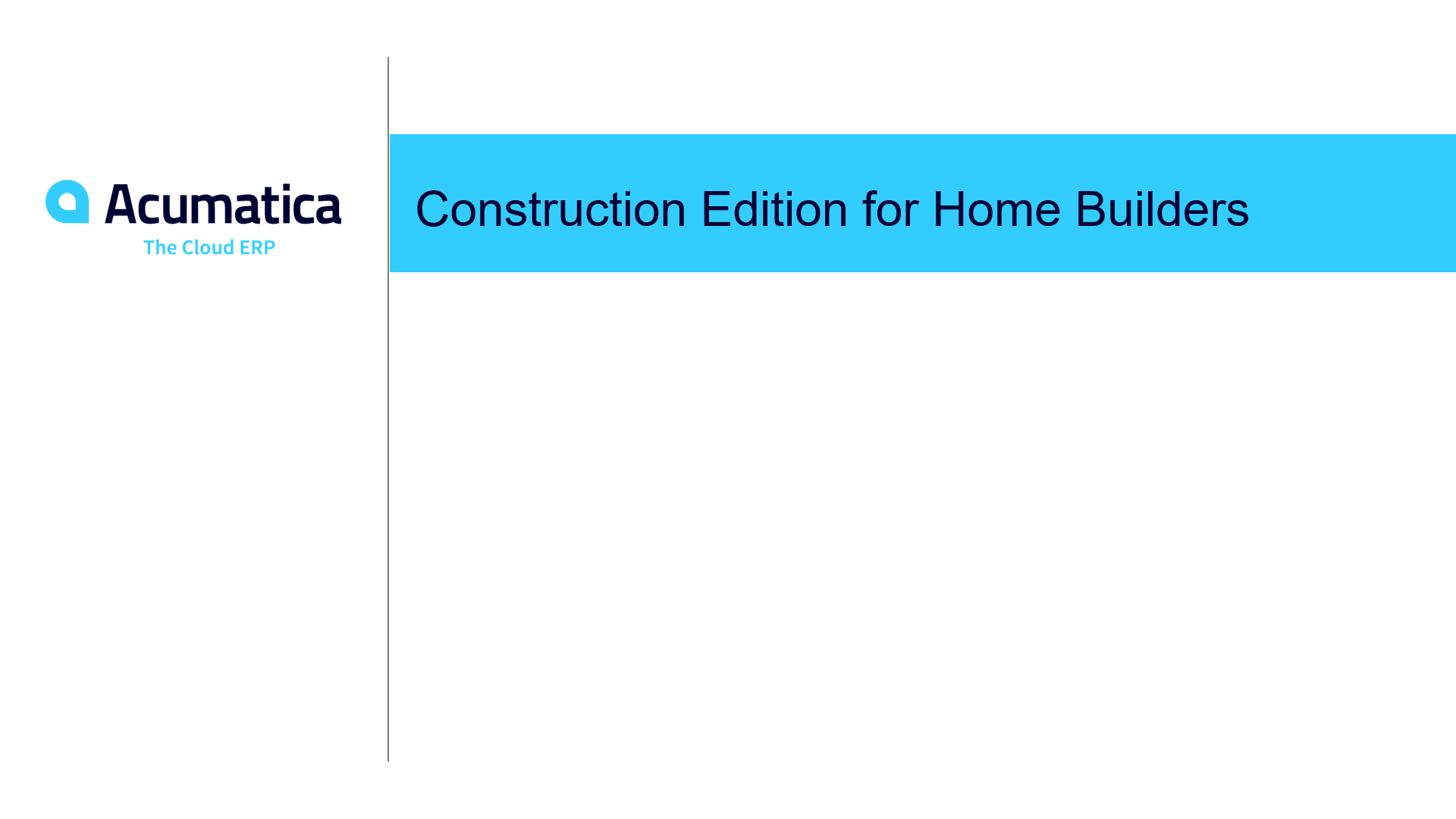 Construction Edition for Home Builders