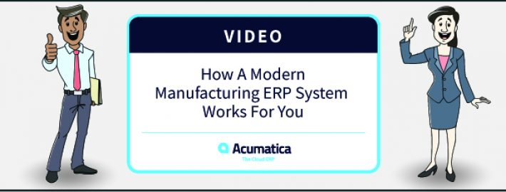 Free Video: Learn How Modern Manufacturing ERP Software Drives a Competitive Business