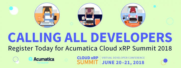 Calling All Developers: Register Today for Acumatica Cloud xRP Summit 2018