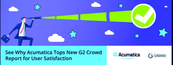 See Why Acumatica Tops New G2 Crowd Report for User Satisfaction