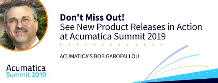 Don't Miss Out! See New Product Releases in Action at Acumatica Summit 2019