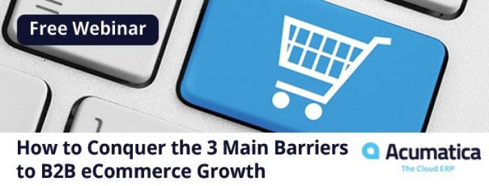 Free Webinar: How to Conquer the 3 Main Barriers to B2B eCommerce Growth