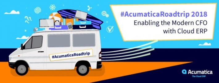 Acumatica Roadtrip 2018: Enabling the Modern CFO with Cloud ERP