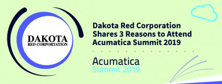 Dakota Red Corporation Shares 3 Reasons to Attend Acumatica Summit 2019