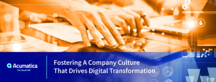 Fostering a Company Culture that Drives Digital Transformation