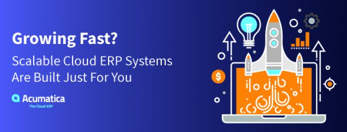 Growing Fast? Scalable Cloud ERP Systems Are Built Just for You