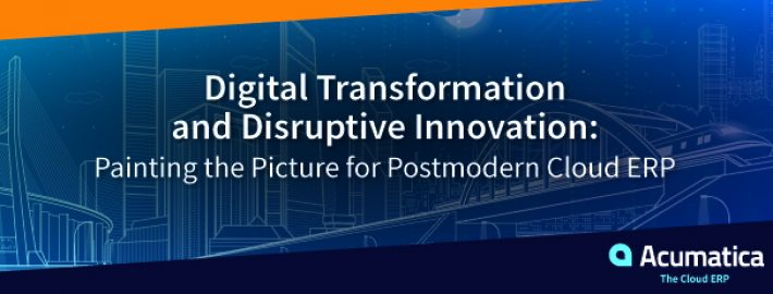 Digital Transformation and Disruptive Innovation: Painting the Picture for Postmodern Cloud ERP