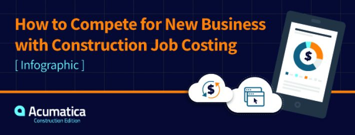 How to Compete for New Business with Construction Job Costing [Infographic]