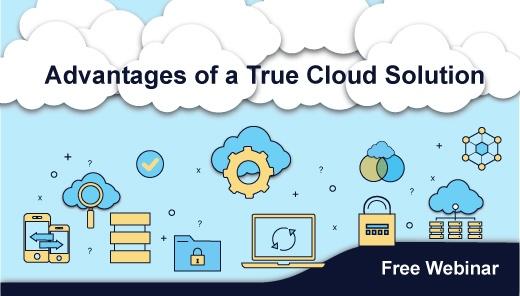 Acumatica Webinar: Advantages of a True Cloud Solution