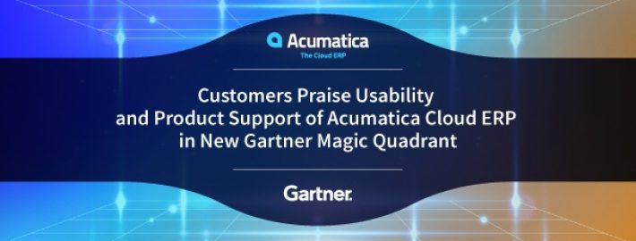 Customers Praise Usability & Product Support of Acumatica Cloud ERP in New Gartner Magic Quadrant