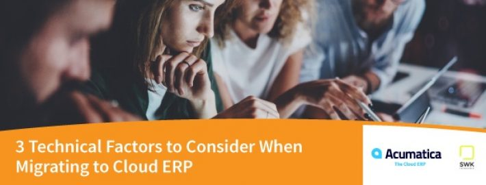 3 Technical Factors to Consider When Migrating to Cloud ERP